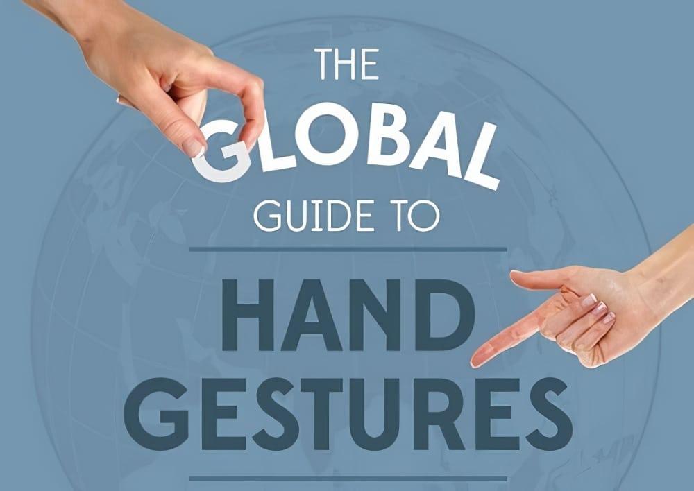La signification des gestes de la main dans d'autres pays