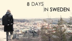 8 days in Sweden, video, Suede