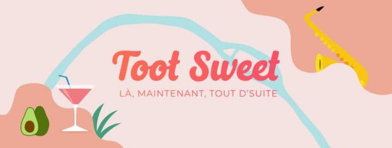 Toot Sweet
