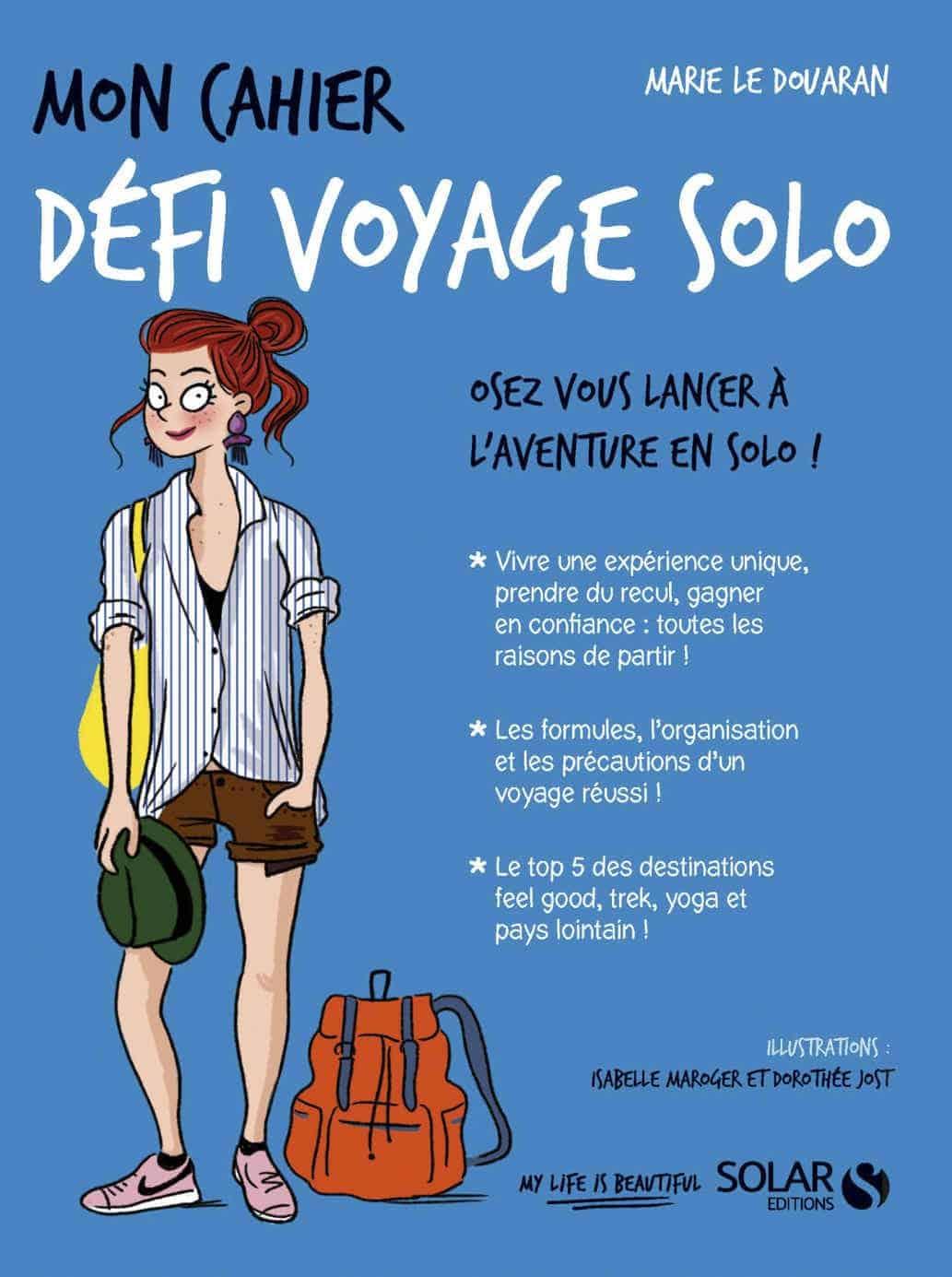Mon cahier Défi voyage solo, de Marie Le Douaran