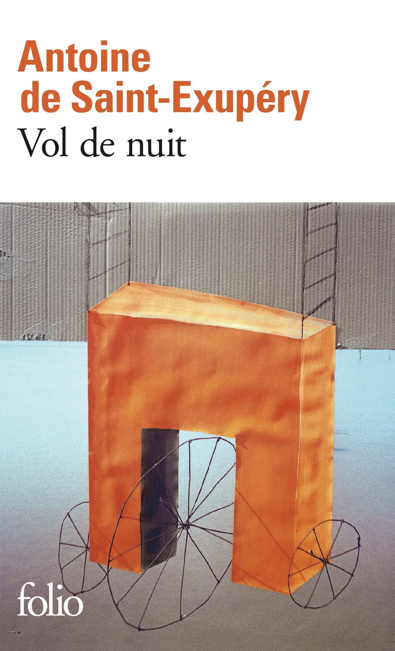 Vol de Nuit, d'Antoine de Saint-Exupéry