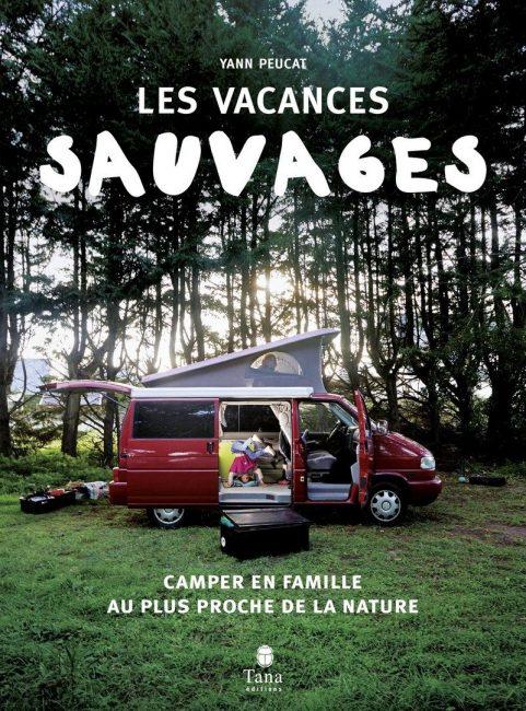 les-vacances-sauvages-livres-campings-cars-vie-en-van